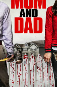 Mom and Dad (2017) Watch Free 123Movie Online Full HD Stream