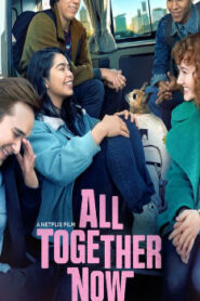 All Together Now (2020) Watch Free 123Movie Online Full HD Stream
