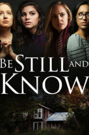 Be Still And Know (2019) Watch Free 123Movie Online Full HD Stream