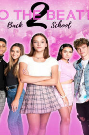 To the Beat! Back 2 School (2020) Watch Free 123Movie Online Full HD Stream