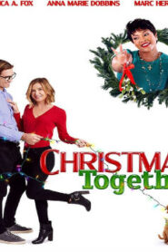 Christmas Together (2020) Watch Free 123Movie Online Full HD Stream