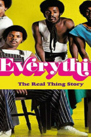 Everything: The Real Thing Story (2019) Watch Free 123Movie Online Full HD Stream